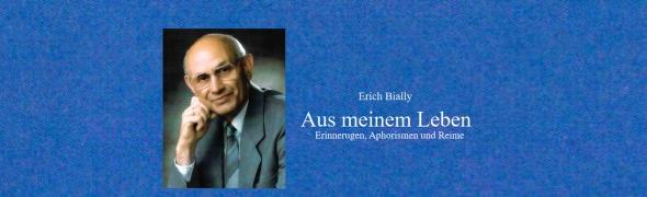 Ich bin einer, den die Gnade fand   –    Zum 100. Geburtstag von Erich Bially