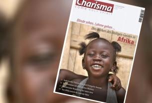 Charisma 192: Das Wirken des Heiligen Geistes in Afrika – und was hat uns das zu sagen?